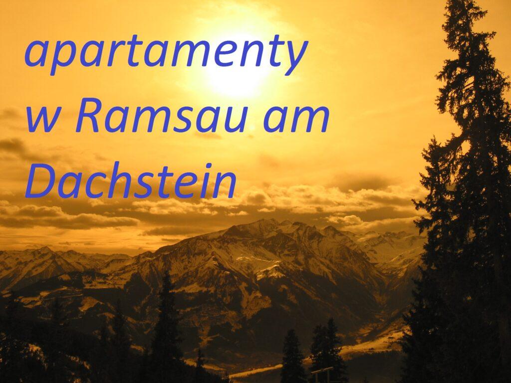 apartementy wakacyjne Ramsau am Dachstein rezerwacja online