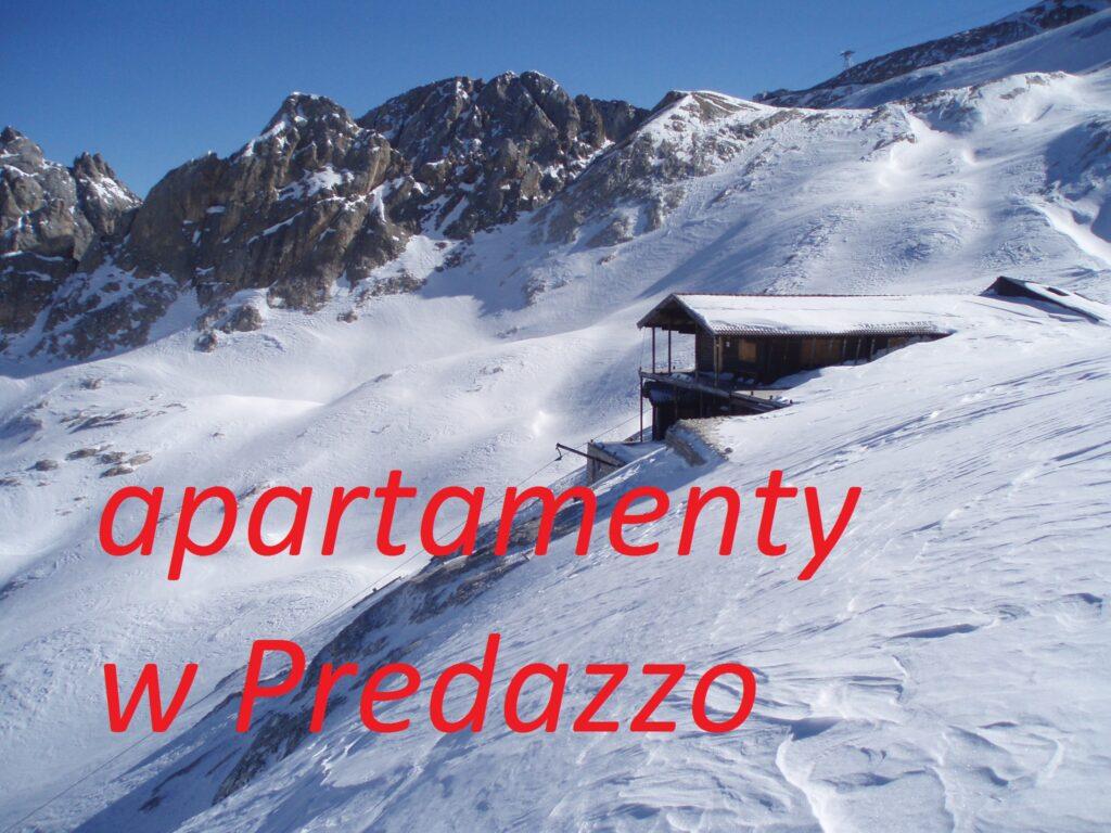 apartementy wakacyjne Predazzo rezerwacja online