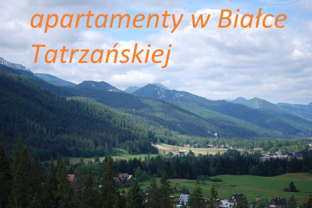 apartementy wakacyjne Białka Tatrzańska rezerwacja online