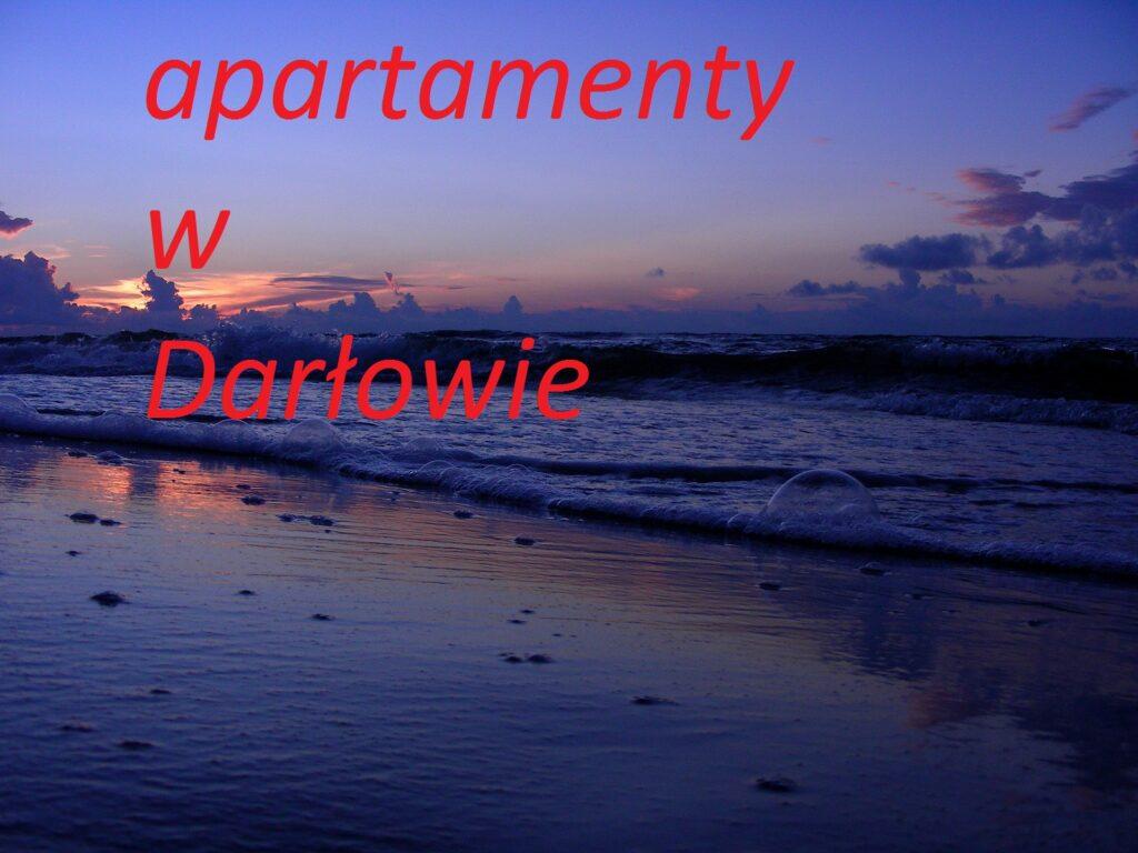 apartementy wakacyjne Darłowo rezerwacja online